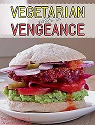 Vegetarian with a Vengeance by Tina Scheftelowitz (2010-07-30)