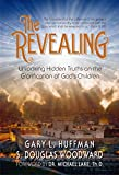 The Revealing: Unlocking Hidden Truths on the Glorification of God's Children