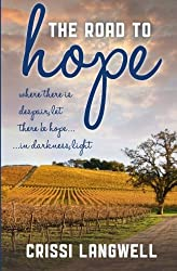 The Road to Hope by Crissi Langwell (2014-10-13)