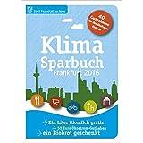 Klimasparbuch Frankfurt 2016: Klima schützen & Geld sparen