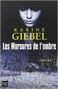Les morsures de l'ombre - Karine Giebel 51yrb1ERRyL._SY291_BO1,204,203,200_QL40_