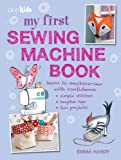 My First Sewing MachineBook