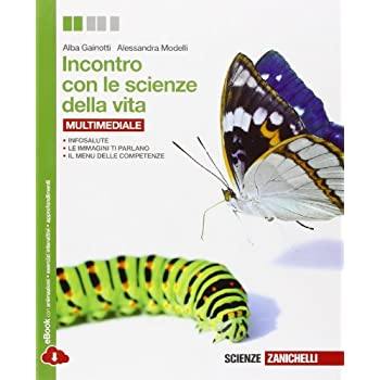 Incontro Con Le Scienze Della Vita. Per Le Scuole Superiori. Con E-Book. Con Espansione Online