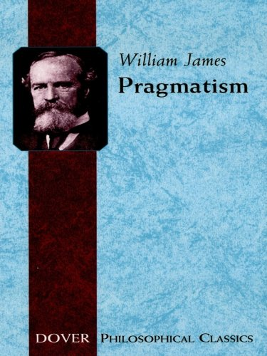 pragmatism-a-new-name-for-some-old-ways-of-thinking-dover-thrift-editions