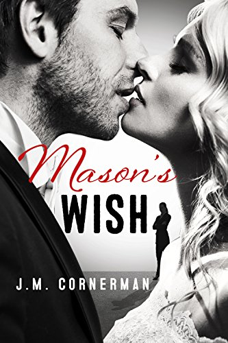 Mason´s Wish von [Cornerman, J.M.]
