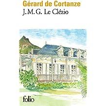 J.M.G. Le Clézio: Le nomade immobile