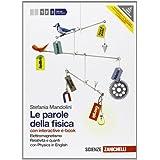 Le parole della fisica. Con Physics in english. Con interactive e-book. Con espansione online. Per le Scuole superiori: 3