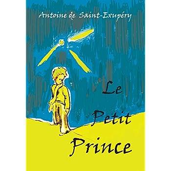 Le Petit Prince: French Language Edition