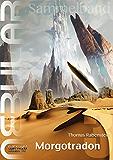 NEBULAR Sammelband 3 - Morgotradon: Episode 12 - 16