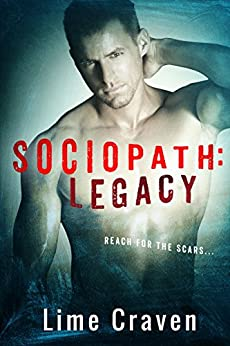 Legacy (Sociopath Series Book 2) by [Craven, Lime]
