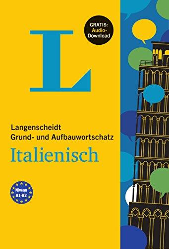 Langenscheidt Grund- und Aufbauwortschatz Italienisch - Buch mit Audio-Download