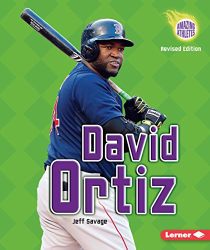 David Ortiz, 3rd Edition (Amazing Athletes) (English Edition) -