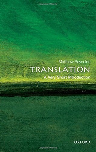 Translation: A Very Short Introduction (Very Short Introductions) by Matthew Reynolds (2016-09-01)