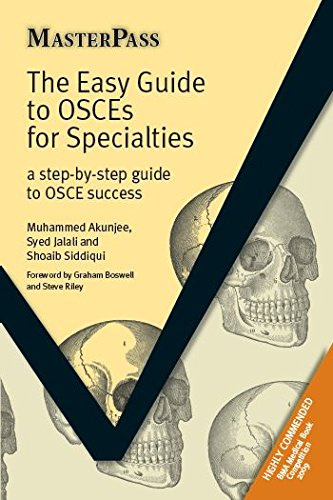 the-easy-guide-to-osces-for-specialties-a-step-by-step-guide-to-osce-success-masterpass