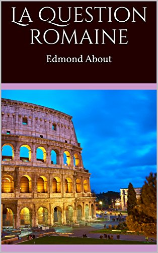 La Question romaine par Edmond About