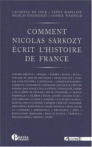 Comment Nicolas Sarkozy écrit l'histoire de France