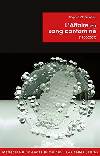 L'Affaire du sang contaminé: (1983-2003) (Médecine & sciences humaines t. 16)