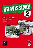 Bravissimo 2: Corso d'italiano. DVD + CD-ROM (Bravissimo! / Corso d'italiano, Band 2)