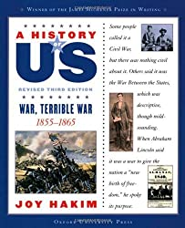 A History of US: War, Terrible War: 1855-1865 A History of US Book Six by Joy Hakim (2006-01-06)