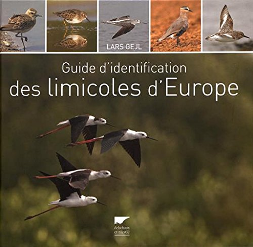 Guide d'identification des limicoles d'Europe par Lars Gejl