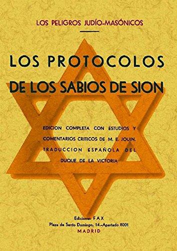 Los protocolos de los sabios de Sion : los peligros judío-masónicos por ANÓNIMO