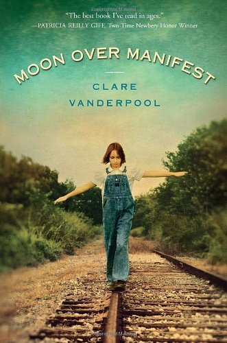 Moon Over Manifest by Clare Vanderpool (2010-10-12)