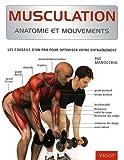 Musculation - Anatomie et mouvements