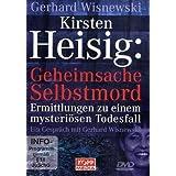 Kirsten Heisig: Geheimsache Selbstmord