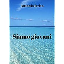 Siamo giovani (Italian Edition)