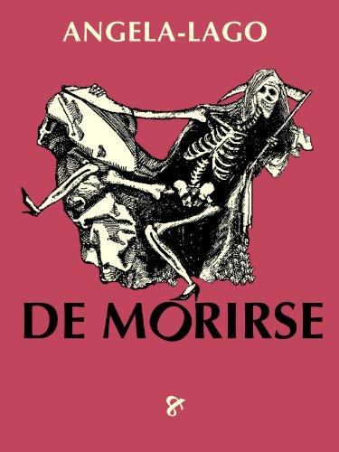 De Morirse! (Spanish Edition)