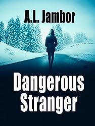 Dangerous Stranger (English Edition)
