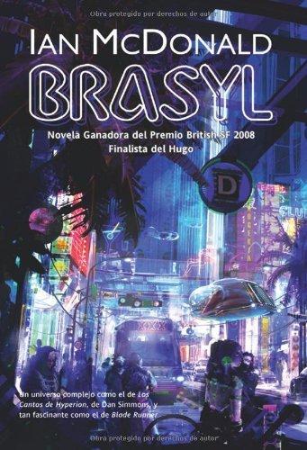 Brasyl (Solaris ficción nº 123) por Ian McDonald