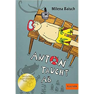 Anton taucht ab: Roman. Mit Vignetten von Elke Kusche