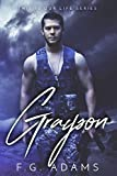 Grayson (This is Our Life Book 1) by F.G. Adams