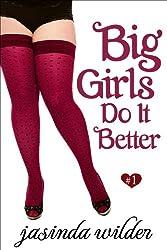 Big Girls Do It Better (Book 1) (English Edition)