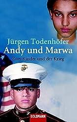 andy und marwa zwei kinder und der krieg goldmann allgemeine reihe - Jurgen Todenhofer Lebenslauf