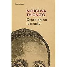 Descolonizar La Mente (CONTEMPORANEA)