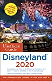 The Unofficial Guide to Disneyland 2020 (The Unofficial Guides) [Idioma Inglés]