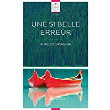 Une Si Belle Erreur (French Edition)