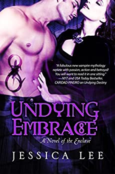 Undying Embrace (The Enclave Series) by [Lee, Jessica]
