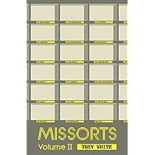 Missorts: Volume II