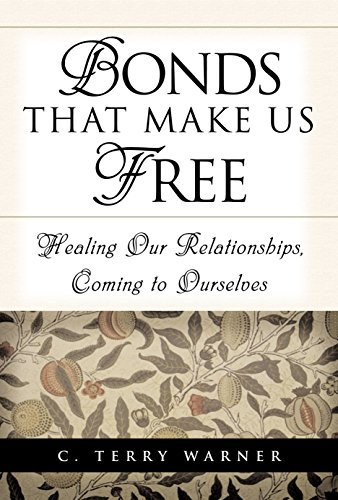 bonds-that-make-us-free-healing-our-relationship-coming-to-ourselves
