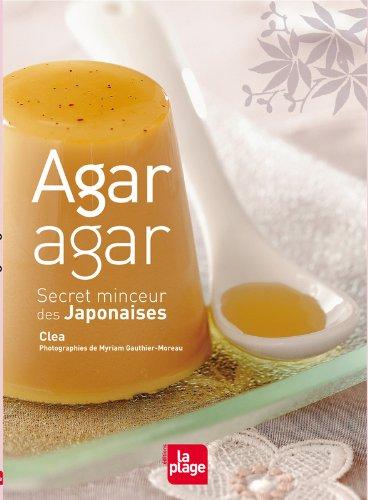 Agar-Agar secret minceur des Japonaises par Clea