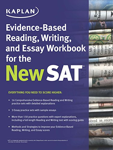 Kaplan Evidence-Based Reading, Writing, and Essay Workbook for the New SAT