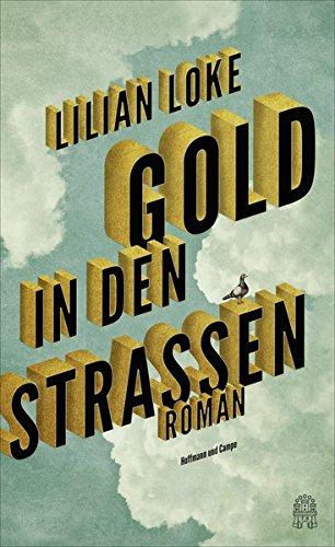 Buchseite und Rezensionen zu 'Gold in den Straßen' von Lilian Loke