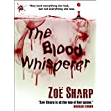 The Blood Whisperer: a crime and suspense thriller (English Edition)