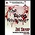 The Blood Whisperer: a crime and suspense thriller