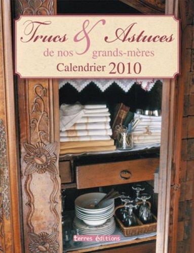 Calendrier 2010 Trucs et Astuces de Nos Grands-Mères