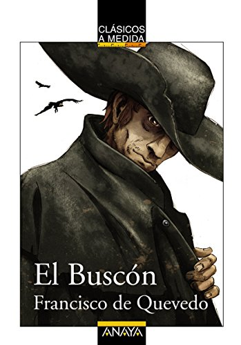 El Buscón (Clásicos - Clásicos A Medida) por Francisco de Quevedo