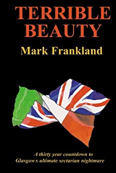 Terrible Beauty by [Frankland, Mark]